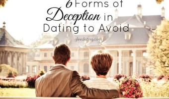 6 Forms of Deception in Dating That You Should Avoid