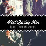 30 Strategies to Meet Quality Men