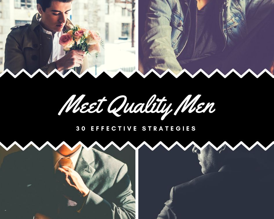 strategies to meet quality men