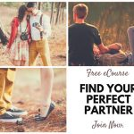 Finding Your Perfect Partner: FREE 10-Day Email Course