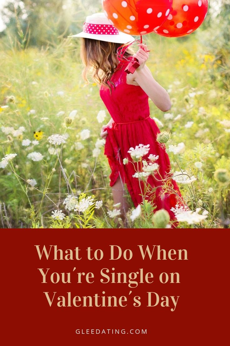 what to do when you´re single on valentines day
