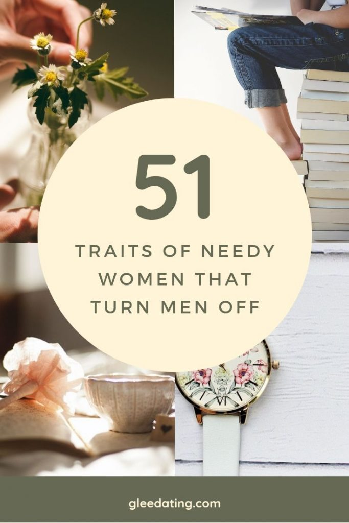 traits of needy women that turn men off